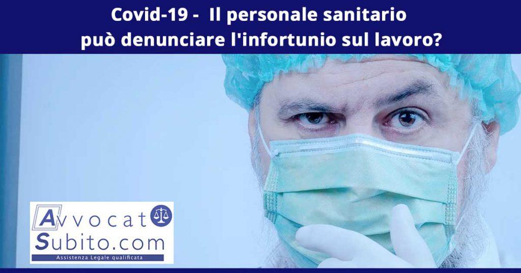 Covid-19 - Il personale sanitario può denunciare l'infortunio sul lavoro?